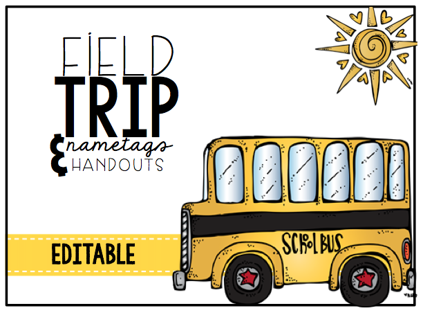 Field Trip Name tags & Handouts
