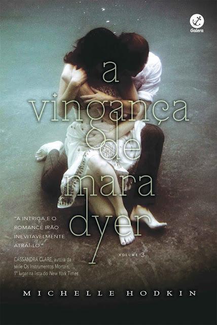 A vingança de Mara Dyer - Mara Dyer - Michelle Hodkin