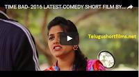 TIME BAD- 2016 LATEST TELUGU COMEDY SHORT FILM BY SRIVAMSI