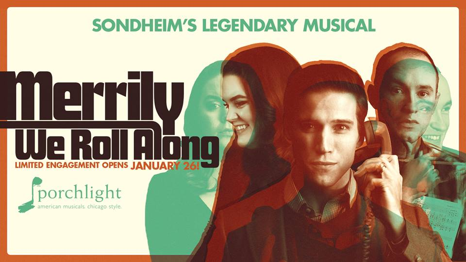 ChiIL Live Shows: OPENING: MERRILY WE ROLL ALONG Via
