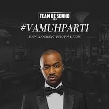 Young Double ft. Puto Português - VamuParti (Trap Funk) | Download mp3 Music