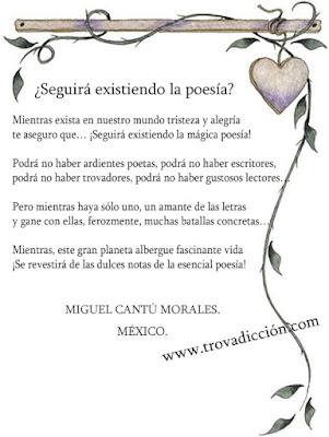 Mientras exista en nuestro mundo tristeza y alegría te aseguro que… ¡Seguirá existiendo la mágica poesía!