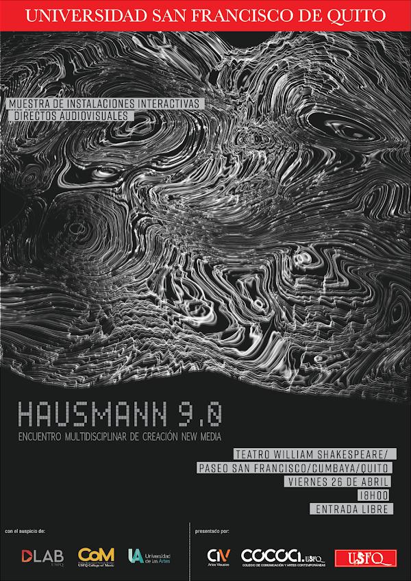 Hausmann 9.0; en la vanguardia de instalaciones interactivas y creación New Media