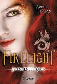 Firelight - Brennender Kuss - Sophie Jordan
