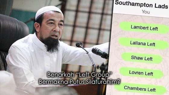 """Benarkah """"Left Group"""" Bermakna Putus Silaturahim?"""