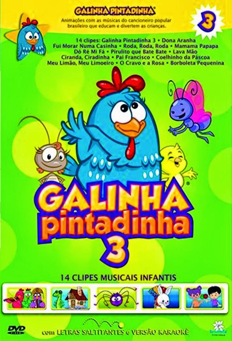 A Galinha Pintadinha 3 – Nacional (2012)