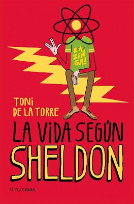 Reseña de 'La vida según Sheldon'. LIBROS. Ver. Oír. Contar