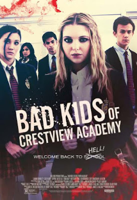 Film Barat Terbaru : Bad Kids Of Crestview Academy (2017) Full Movie Gratis Subtitle Indonesia