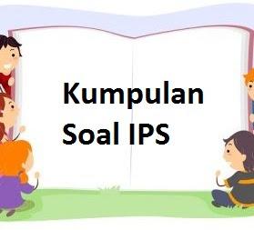 Soal IPS 4 SD : Kenampakan Alam dan Keragaman Sosial Budaya