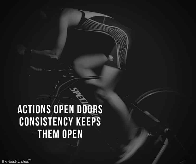 actions open doors consistency keeps them open