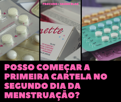 Posso começar a primeira cartela no segundo dia da menstruação?