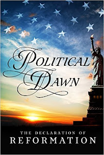 Political Dawn: The Declaration of Reformation - political non-fiction by an anonymous American author