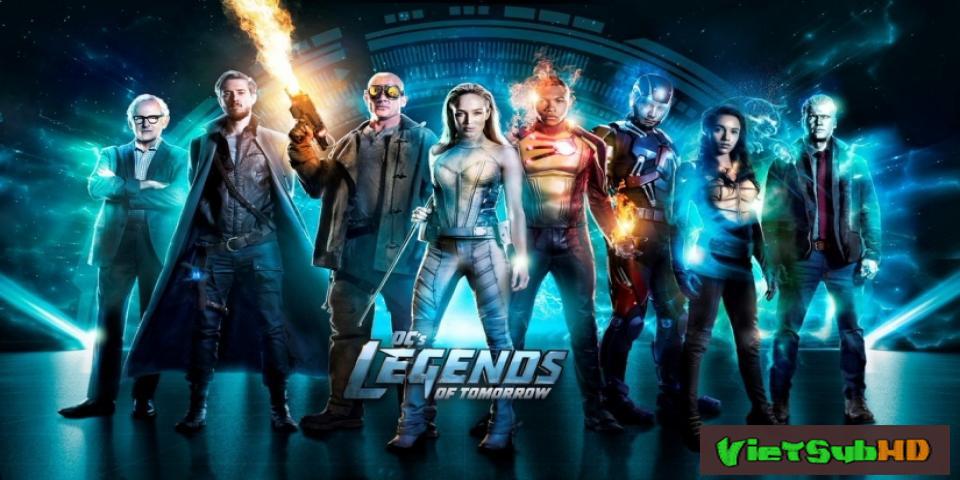 Phim Những Huyền Thoại Của Tương Lai (phần 3) Tập 2 VietSub HD | Legends Of Tomorrow (season 3) 2017