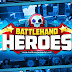 BattleHand Heroes ( Android / iOS ) Game By Kongregate