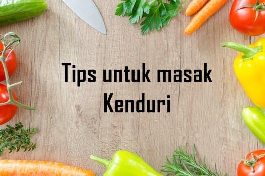 Tips untuk masak kenduri