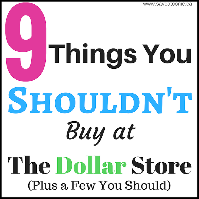 9 Things You Shouldn't Buy at the Dollar Store