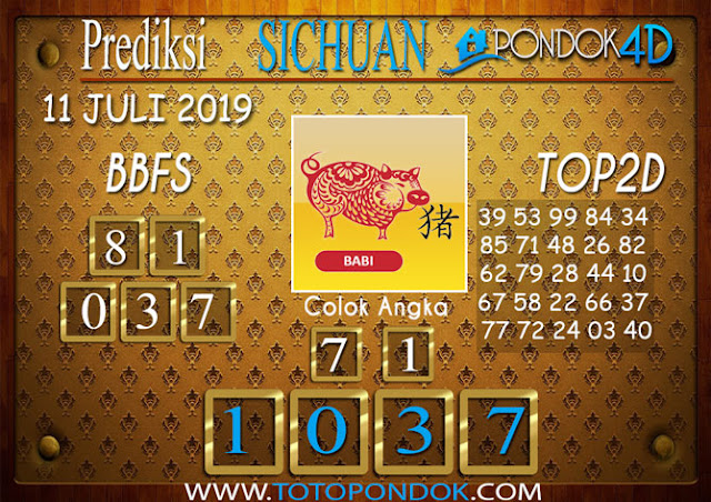 Prediksi Togel SICHUAN PONDOK4D 11 JULI 2019