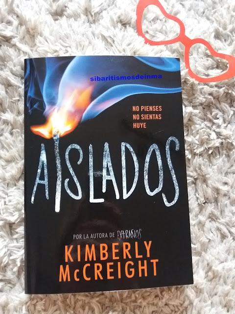 AISLADOS (EXTRAÑOS 2) KIMBERLY MCCREIGHT