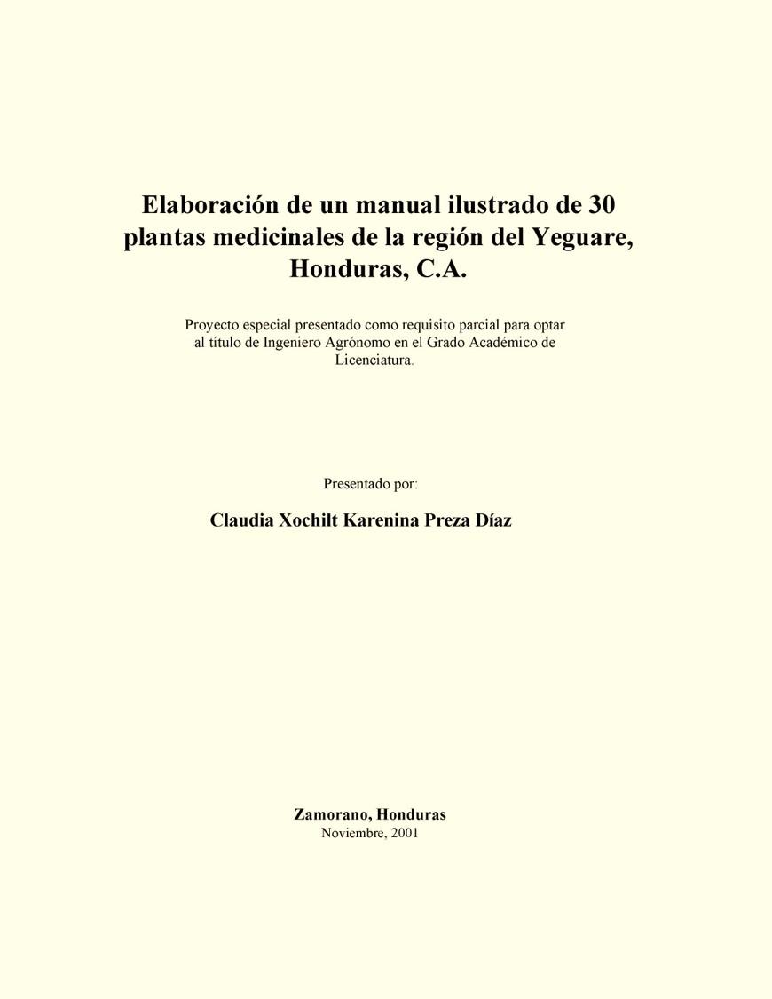 Elaboración de un manual ilustrado de 30 plantas medicinales de la región del Yeguare, Honduras, C.A.