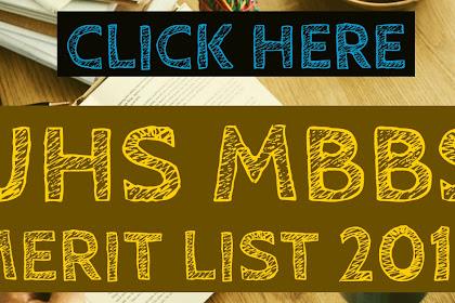 UHS MBBS/BDS merit list 2018 official