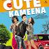 Cute Kameena 2016 Hindi DVDScr 700MB Download