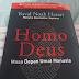 Sepintas tentang Masa Depan Manusia dalam Homo Deus