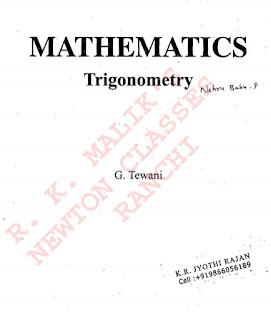 MATHEMATICS:- TRIGONOMETRY BY G TEWANI
