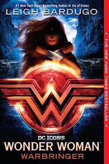 Leigh Bardugo - Wonder Woman: Warbringer