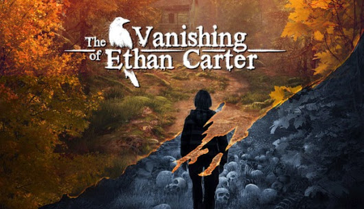 The Vanishing of Ethan Carter ~ Install Guide Games