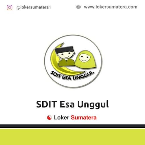 Lowongan Kerja Pekanbaru, SDIT Esa Unggul Juli 2021