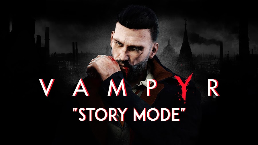 vampyr story mode announced dontnod entertainment focus home interactive