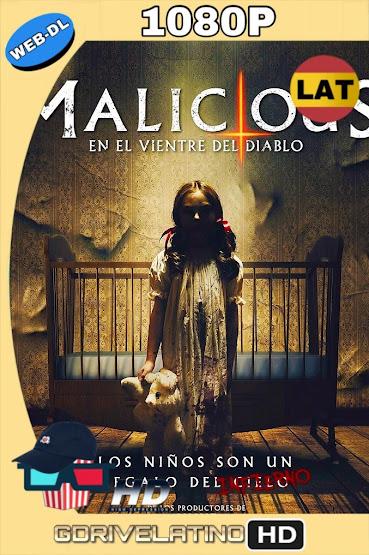 Malicious: En el Vientre del Diablo (2018) WEB-DL 1080p Latino-Ingles MKV