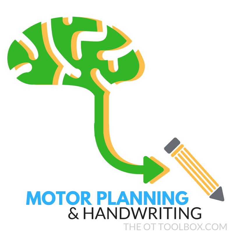 Motor planning and handwriting the ot toolbox for What is motor planning
