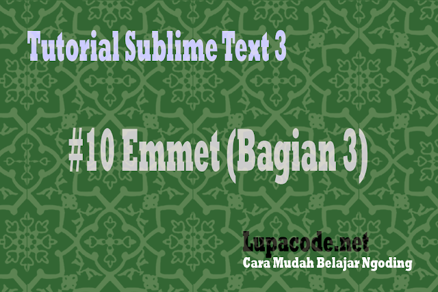 Lupacode - Tutorial sublime text emmet