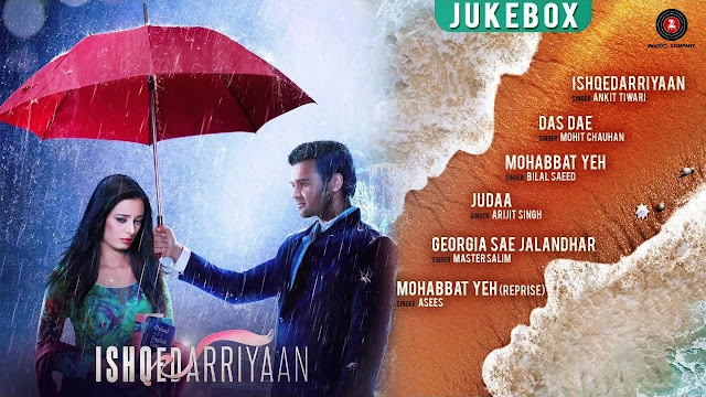 Ishqedarriyaan Movie Songs
