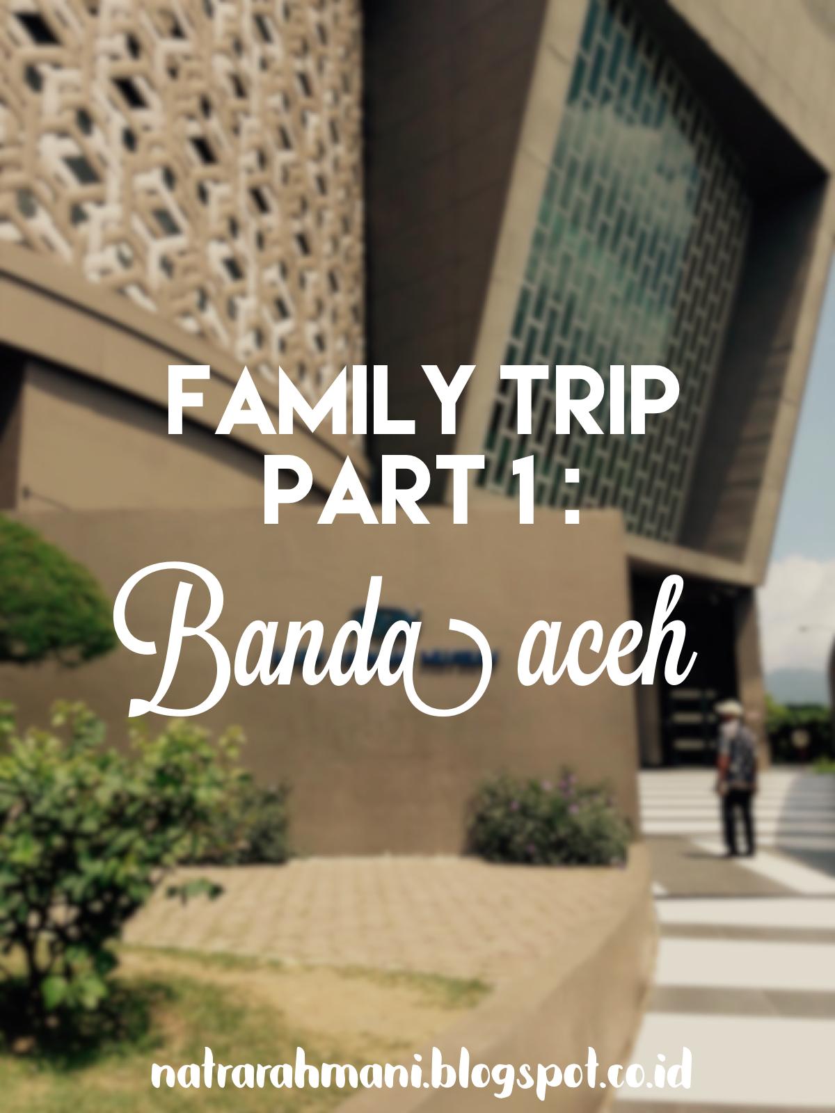 museum-tsunami-aceh-family-trip