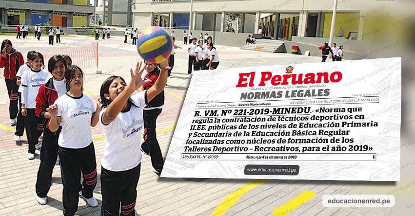 MINEDU anuncia contratación de 292 Técnicos Deportivos para iniciativa pedagógica a nivel nacional [REQUISITOS] R. VM. Nº 221-2019-MINEDU