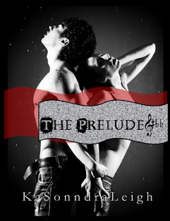 PROMO: The Prelude by KaSonndra Leigh