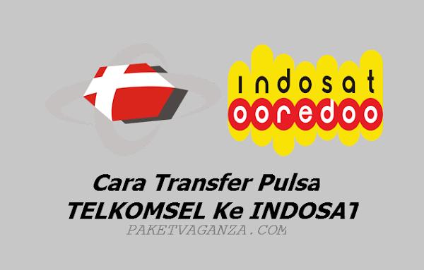 Cara Transfer Pulsa Telkomsel Ke Indosat Terbaru 2019