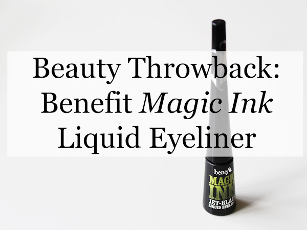 Beauty Throwback #1: Benefit Magic Ink Liquid Liner