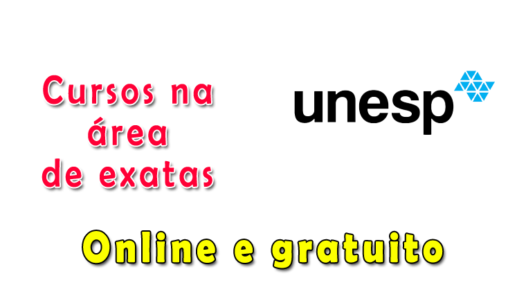 Unesp oferece 7 cursos na área de exatas gratuitos e online