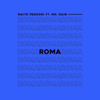 Maite Perroni - Roma (feat. Mr. Rain) - Single [iTunes Plus AAC M4A]