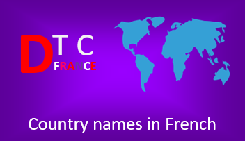 List of Country Names in French