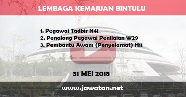 Jobs in Lembaga Kemajuan Bintulu (31 Mei 2018)