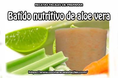 Receta de Batido nutritivo de aloe vera✅Esta receta de jugo nutritivo además de ayudarte en la pérdida de peso, será un influyente positivo en tu salud.