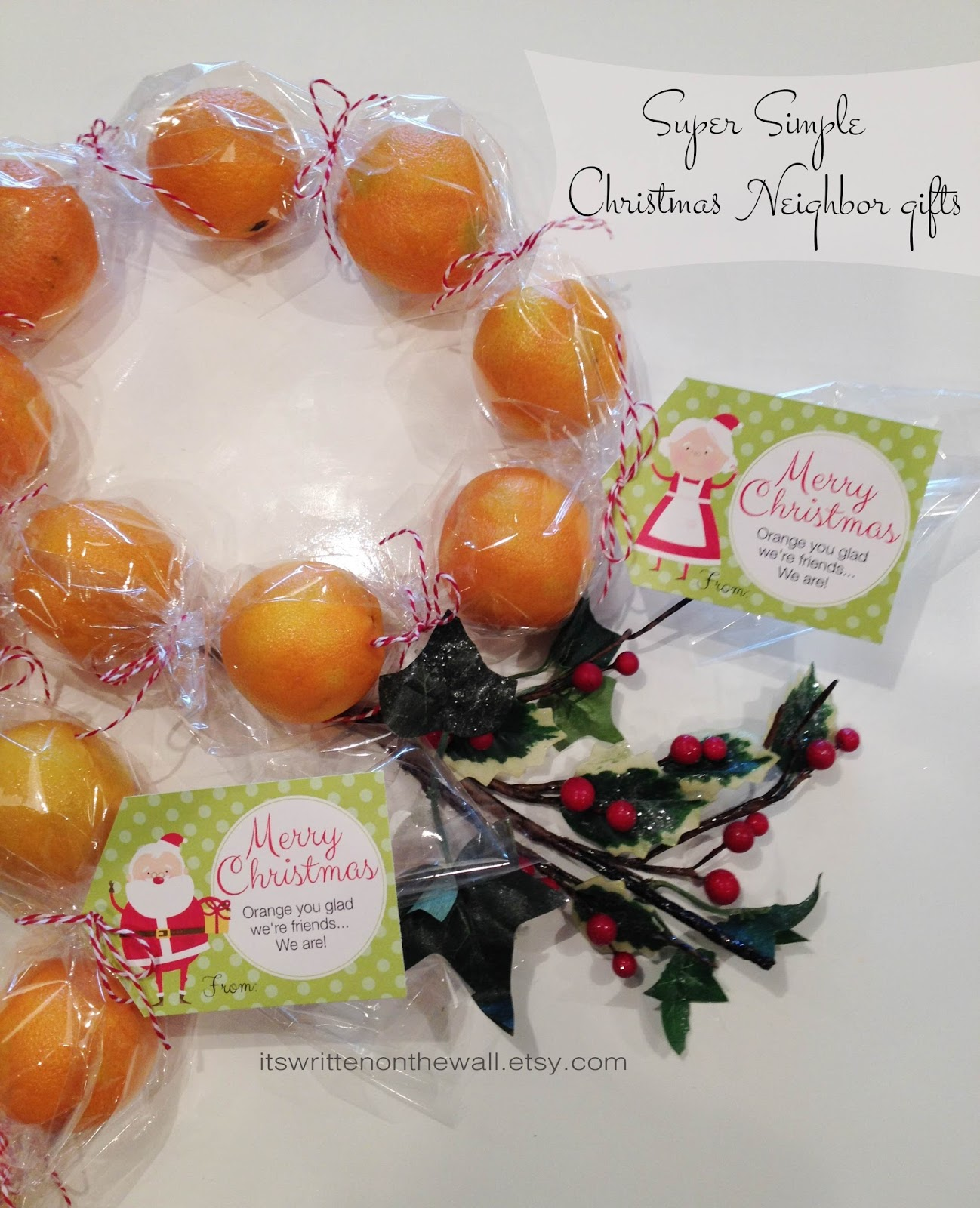 It\'s Written on the Wall: Neighbor Christmas Gift Idea: Give Oranges ...
