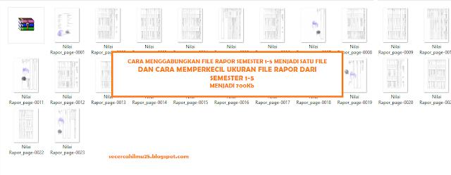 Cara Memperkecil Ukuran File Rapor dari Semester 1-5 Menjadi 700 Kb