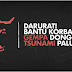 Cara Donasi Gempa Tsunami Palu Donggala Tanah Bergerak 22 September 2018 #IndonesiaBerduka