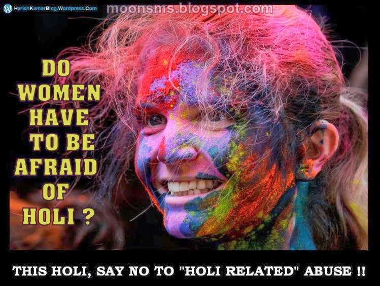 Holi Abuse violence Harassment Free Social Message sms