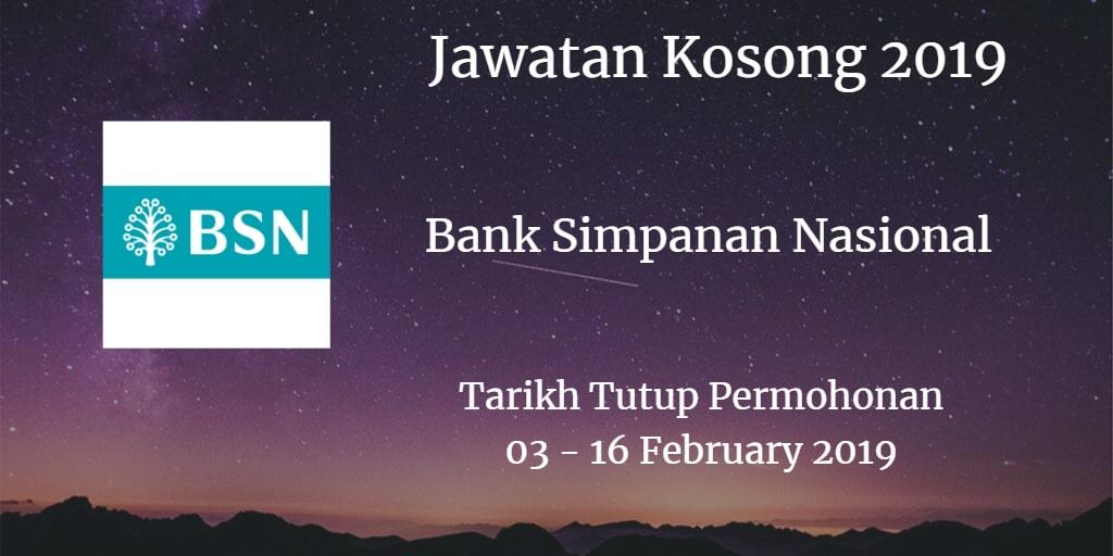 Jawatan Kosong BSN 03 - 16 February 2019